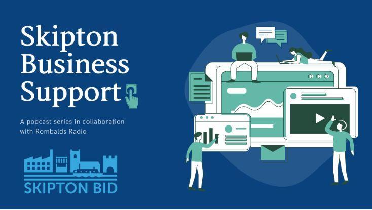 Skipton BID launches business podcast